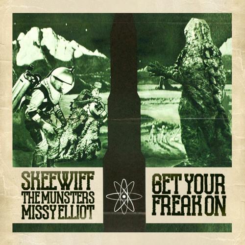 Skeewiff Vs Missy Vs The Munsters -  Get Your Freak On ***FREE DL***