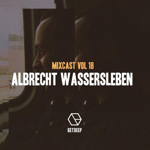 Get Deep Mixcast Vol 18 - Albrecht Wassersleben