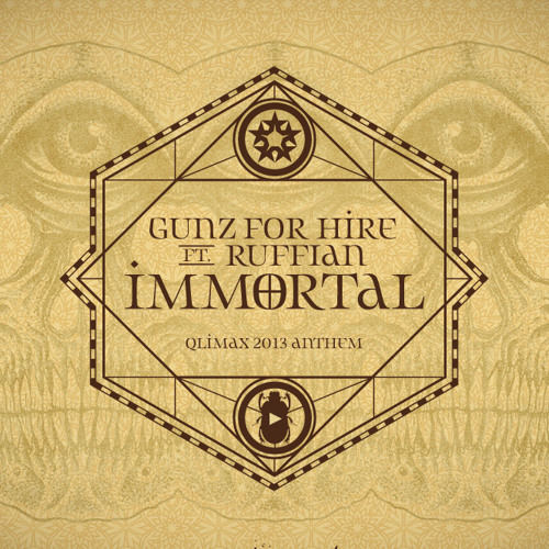 Gunz For Hire Ft. Ruffian - Immortal (Anthem Ab7alon Vocal Edit Qlimax 2013) - Download Link Below!