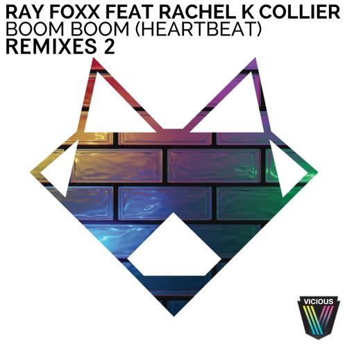Ray Foxx feat. Rachel K Collier - Boom Boom Heartbeat (L Plus Club Mix)