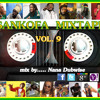 SANKOFA MIXTAPE VOL 9....... BY NANA DUBWISE