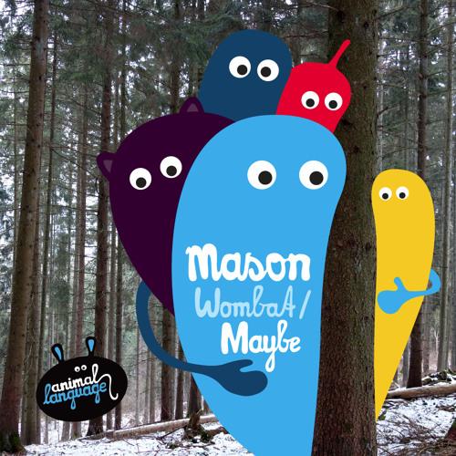 Mason - Maybe (Refurb)