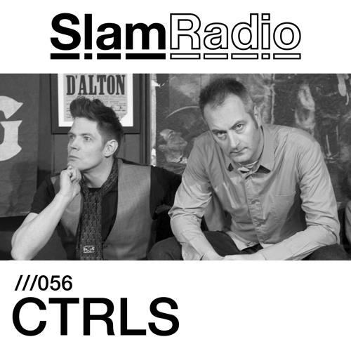 #SlamRadio - 056 - CTRLS