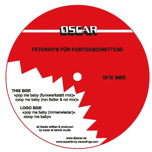 Oscar - Pop Me Baby (Funkwerkstatt Remix) - Superfancy Records