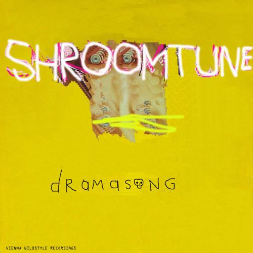Shroomtune - Dramasong (Truestyle Remix)