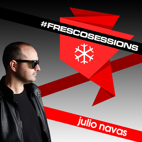 Fresco Sessions by Julio Navas - 282 - Guest: Dema