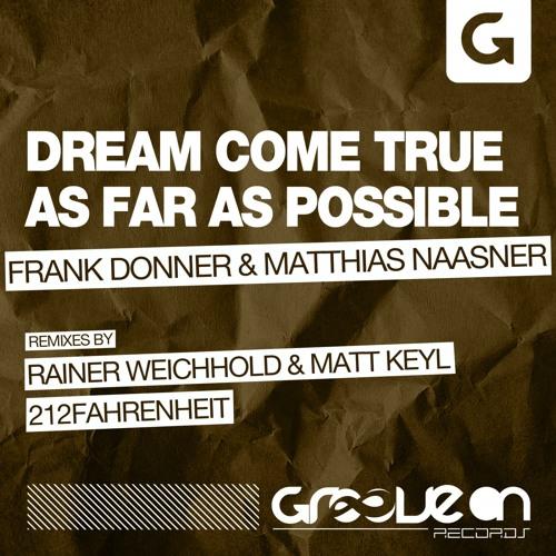 Frank Donner & Matthias Naasner - As Far As Possible (212fahrenheit Remix)