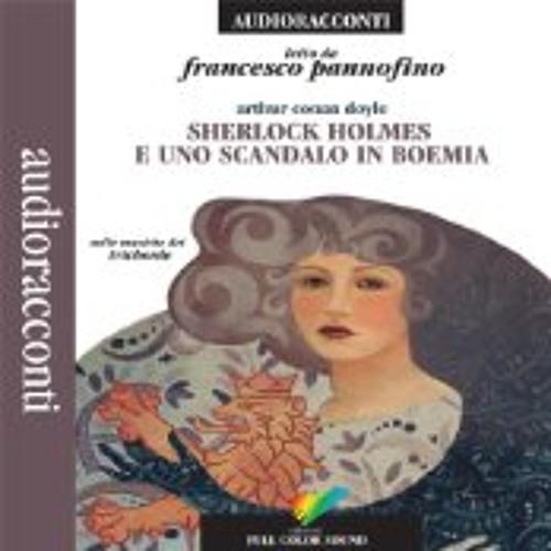 Sherlock Holmes e uno scandalo in Boemia (legge Francesco Pannofino)