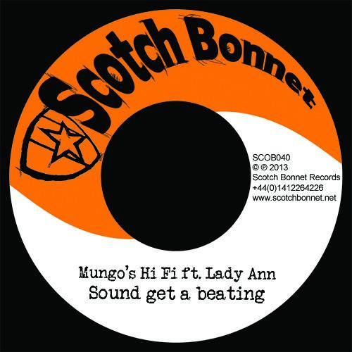 "Mungo's Hi Fi ft. Lady Ann - Sound get a beating / Old time dance riddim 7"" [SCOB040]"
