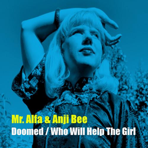 Mr. Alfa & Anji Bee - Who Will Help The Girl