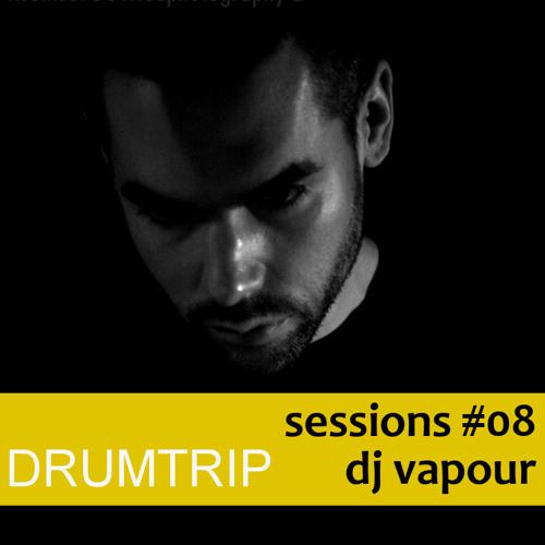 Sessions #08 - DJ Vapour