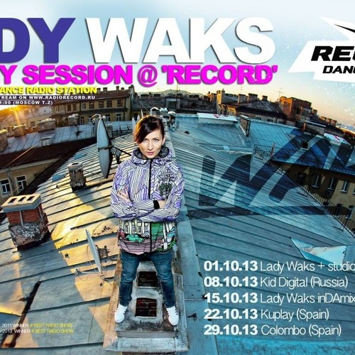 Electronic Radio1 Guest Mix: KUPLAY GUEST MIX @ LADY WAKS RADIO SHOW. 22-10-2013 By