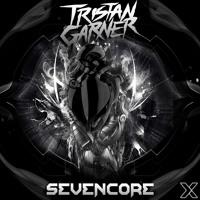 Tristan Garner - SevenCore (Original Mix)