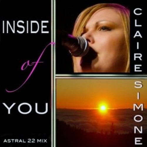 Claire Simone - Inside Of You (Maqman Remix)