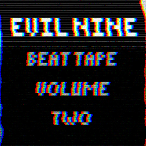 Evil Nine - Beat Tape Volume Two
