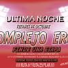ULTIMA NOCHE DE COMPLEJO EROS VIERNES 25 DE OCTUBRE