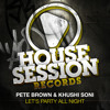 Peter Brown & Khushi Soni - Let's Party All Night (Original Mix)