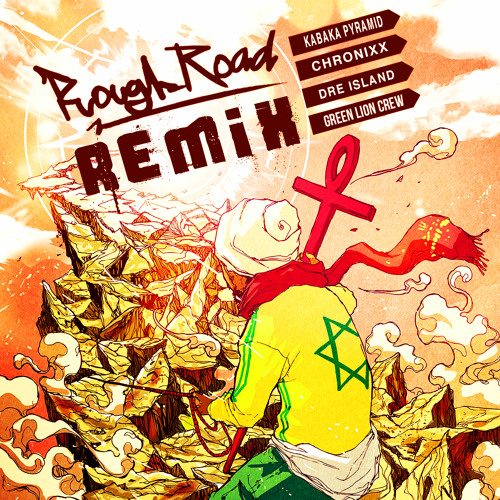 Chronixx, Kabaka Pyramid, & Dre Island w. Green Lion Crew - Rasta Road (Rough Road Remix - FREE DL)