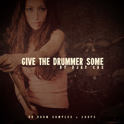 Give The Drummer Some - Demo Loop 2