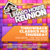 Tidy Boys Live at Hard South | North Hard House Reunion | Throwback Classics Mix Thursday