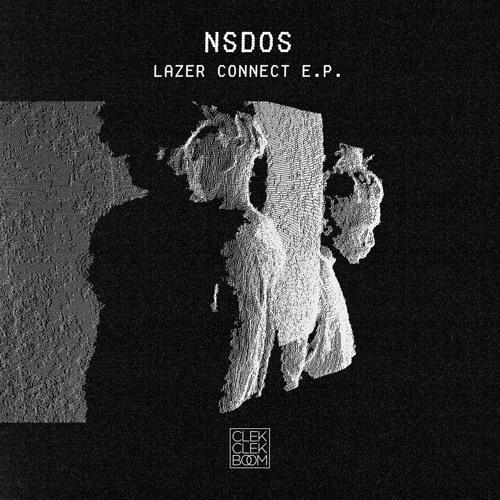 NSDOS - Lazer Connect EP [CCB012]