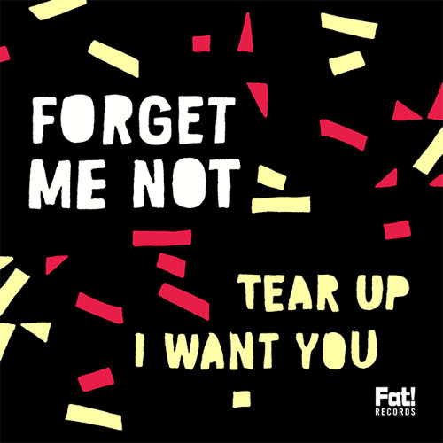 Forget Me Not - Tear Up [OUT NOW]