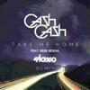 Cash Cash - Take Me Home (Flaxo Remix) [Free Download]