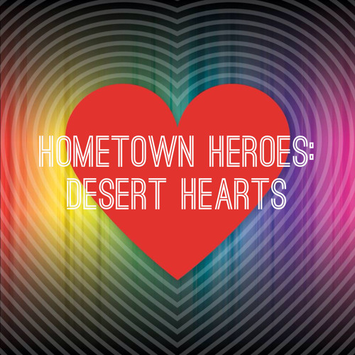 Hometown Heroes: Desert Hearts :: Marbs from San Diego [Musicis4Lovers.com]