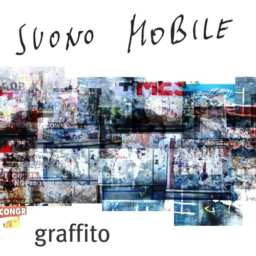 Graffito [2012] for ensemble - suono mobile