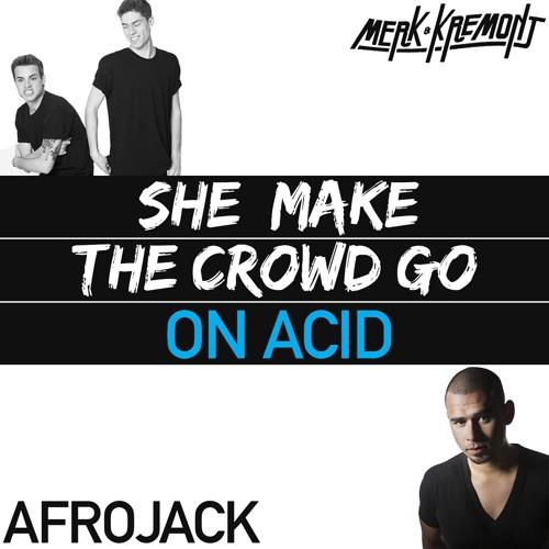 Merk & Kremont, Afrojack & Daft Punk - She Makes The Crowd Go On Acid (Party Killers Mashup)