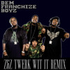 Dem Franchize Boyz- Lean Wit It, Rock Wit It (Z&Z Twerk Wit It Remix)