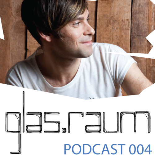 glas.raum podcast 004 mixed by rich nxt (fuse london)