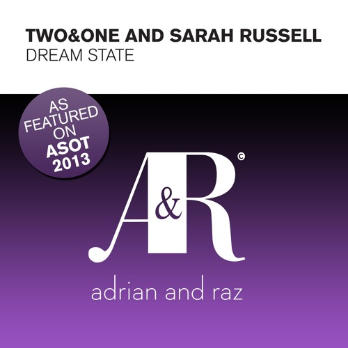 ADRAZ022 : Two&One & Sarah Russell - Dream State (Original Mix)