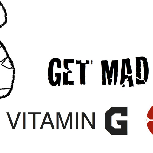 Get Mad - Vitamin G (Gee Moore) Free download