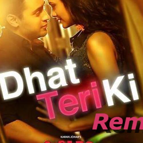 Dhat Teri Ki Vs Get Lucky (DJ AKS Mashup)