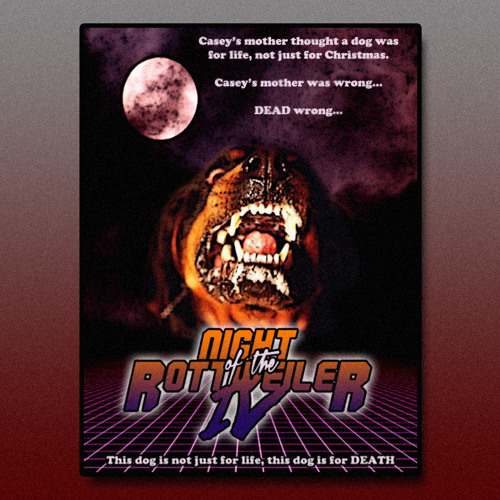 Night Of The Rottweiler IV (Main Theme)