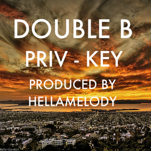 DOUBLE B PRODUCED BY HELLAMELODY - PRIV & JKEY