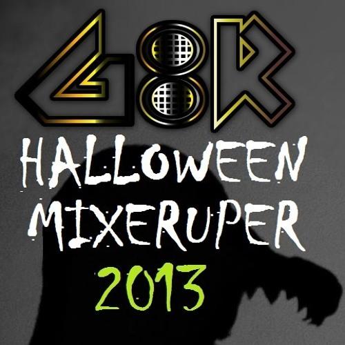 G8R - Halloween Mixeruper 2013 [FREE DOWNLOAD]