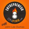 1: John Lee Dumas of EntrepreneurOnFire.com