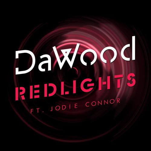 DaWood- Redlights Ft Jodie Connor (Original Radio Edit)