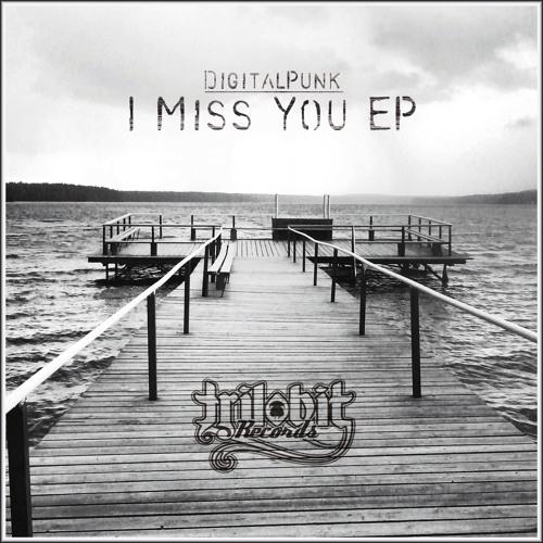 DigitalPunk - I miss you(Free)