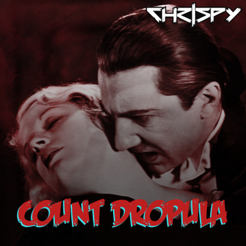Chrispy - Count Dropula (FREE HALLOWEEN DOWNLOAD)