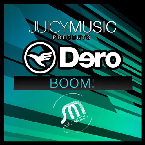 Boom! (Dero Zoo Animal Night Mix) - Dero (Juicy Music)