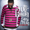 Say Yeah by Wiz Khalifa (The Shrike's My Team Around Remix)