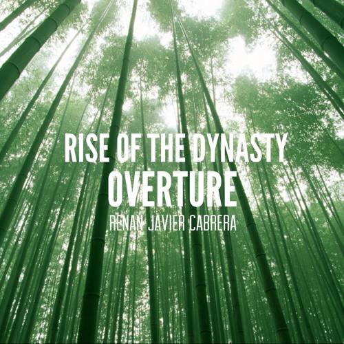 Rise Of The Dynasty Overture