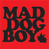 MAD DOG BOY (LIVE) When You're Angry You Talk Shit 320k Free Download