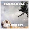 Jagwar Ma - Let Her Go (Jagwar's Yew Mix)
