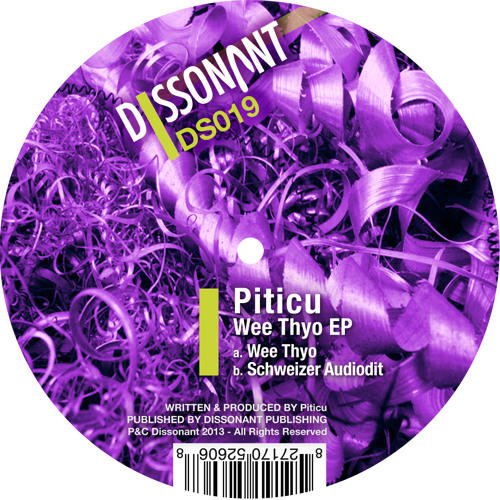 Piticu - Wee Thyo (Dissonant DS019)