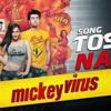 Tose Naina - (Mickey Virus)