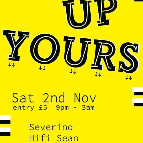 Up Yours Mix for Dalston Superstore